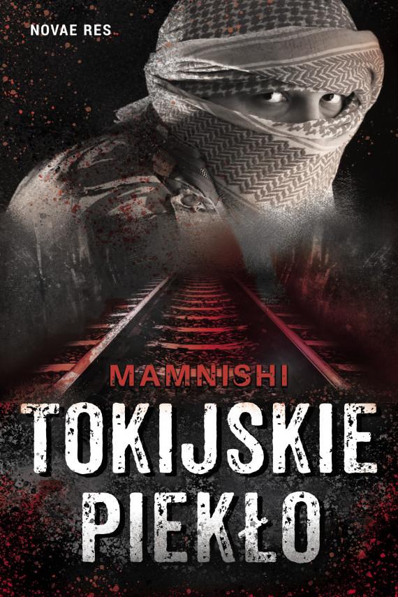 okładka Tokijskie piekłoebook | EPUB, MOBI | MamNishi