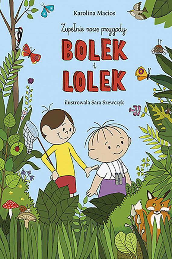 okładka Bolek i Lolekebook | EPUB, MOBI | Karolina Macios
