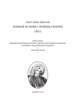 okładka Podróż w Nubii i wyższej Etiopii 1821, Ebook | Joachim  Śliwa, Józef Julian  Sękowski (Baron Brambeus)