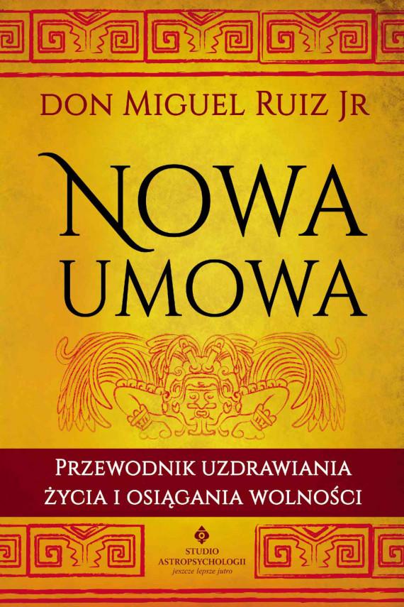 okładka Nowa umowa - PDFebook | PDF | Don Miguel Ruiz