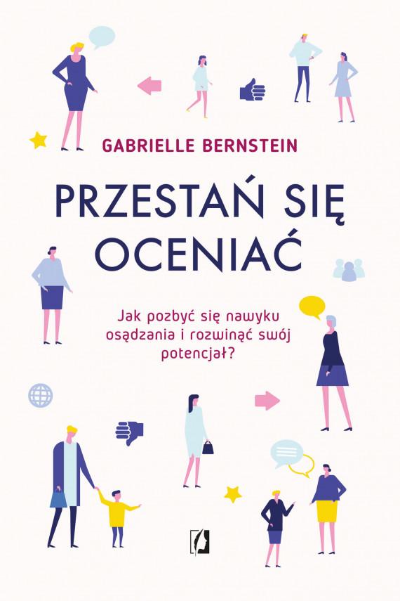 okładka Przestań się oceniaćebook | EPUB, MOBI | Gabrielle Bernstein