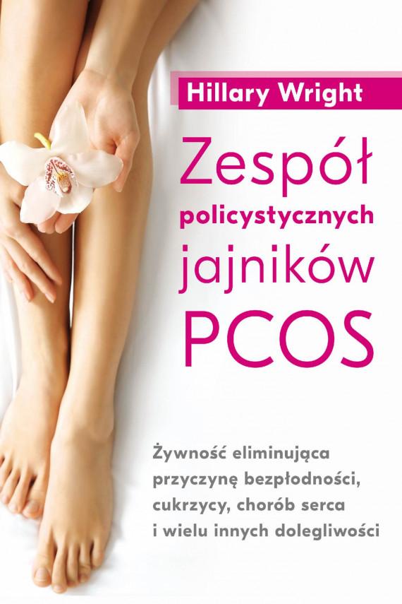 okładka Zespół policystycznych jajników PCOS - PDFebook   PDF   Hillary Wright