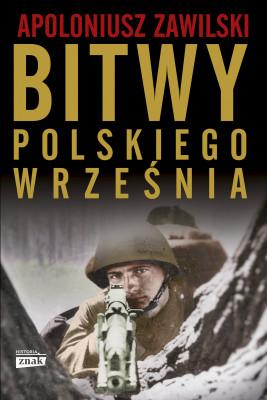 okładka Bitwy polskiego września, Ebook | Zawilski Apoloniusz