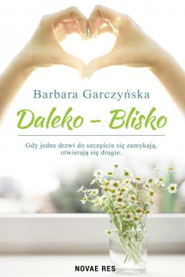 okładka Daleko-Blisko, Ebook | Barbara Garczyńska