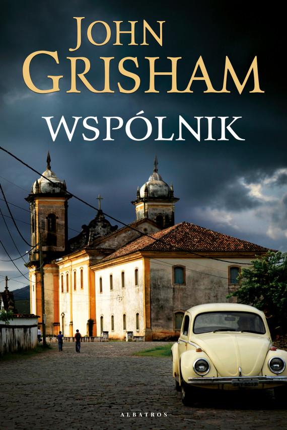 okładka WSPÓLNIKebook | EPUB, MOBI | John  Grisham, Anna Esden-Tempska