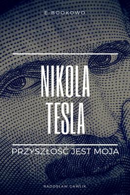 okładka Nikola Tesla, Ebook   Radosław Gawlik