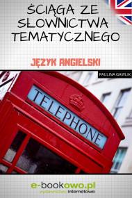 okładka Ściąga ze słownictwa tematycznego, Ebook | Paulina Gawlik