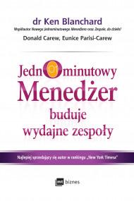 okładka Jednominutowy Menedżer buduje wydajne zespoły, Ebook | Ken Blanchard, Donald Carew, Eunice Parisi-Carew