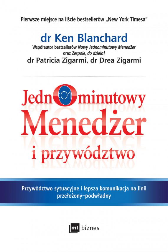 okładka Jednominutowy Menedżer i przywództwoebook   EPUB, MOBI   Ken Blanchard, Patricia Zigarmi, Drea Zigarmi