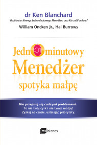 okładka Jednominutowy Menedżer spotyka małpę, Ebook | Ken Blanchard, William Oncken Jr., Hal Burrows