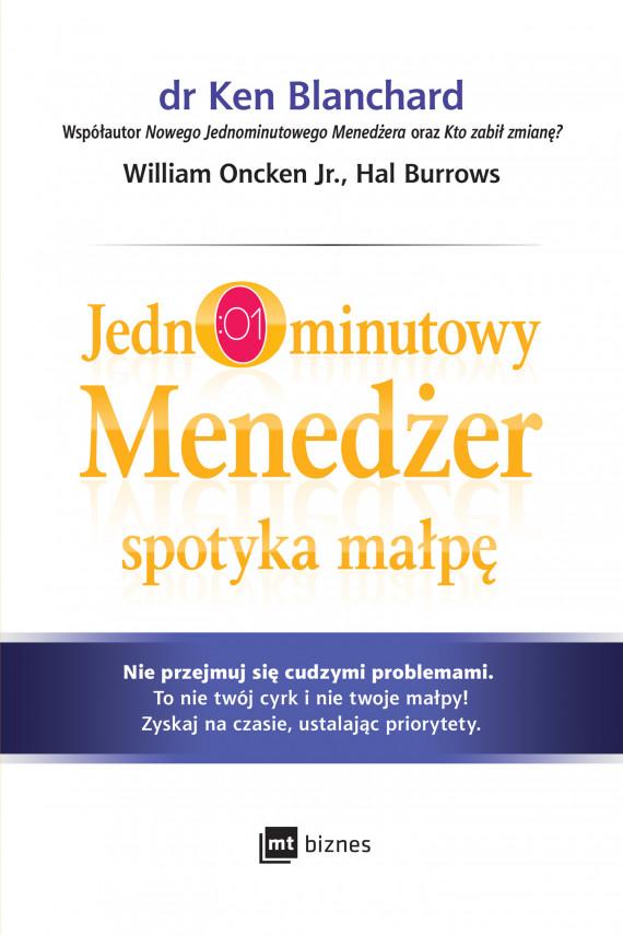 okładka Jednominutowy Menedżer spotyka małpęebook | EPUB, MOBI | Ken Blanchard, William Oncken Jr., Hal Burrows