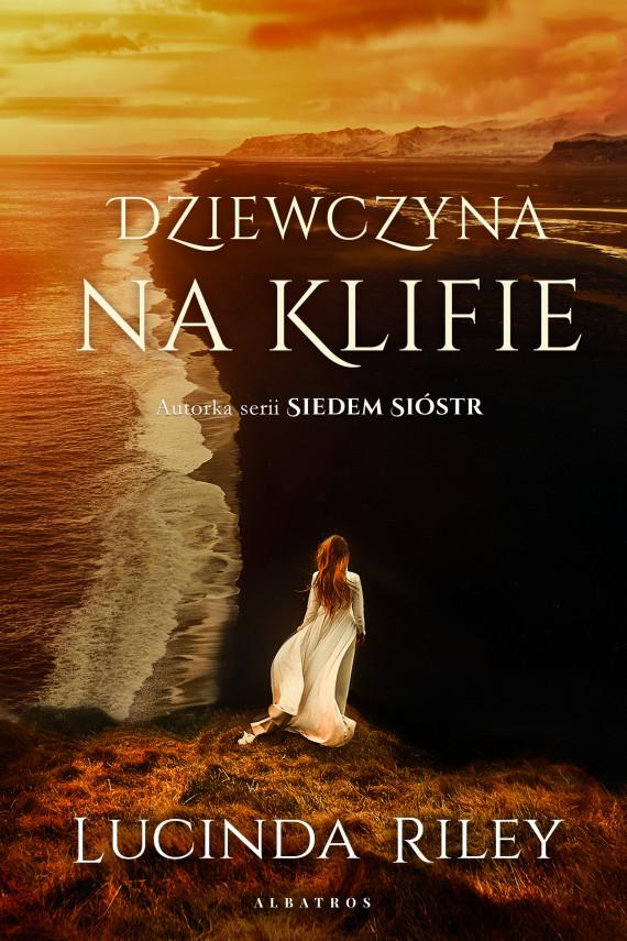 okładka DZIEWCZYNA NA KLIFIEebook | EPUB, MOBI | Lucinda Riley, Marzenna Rączkowska