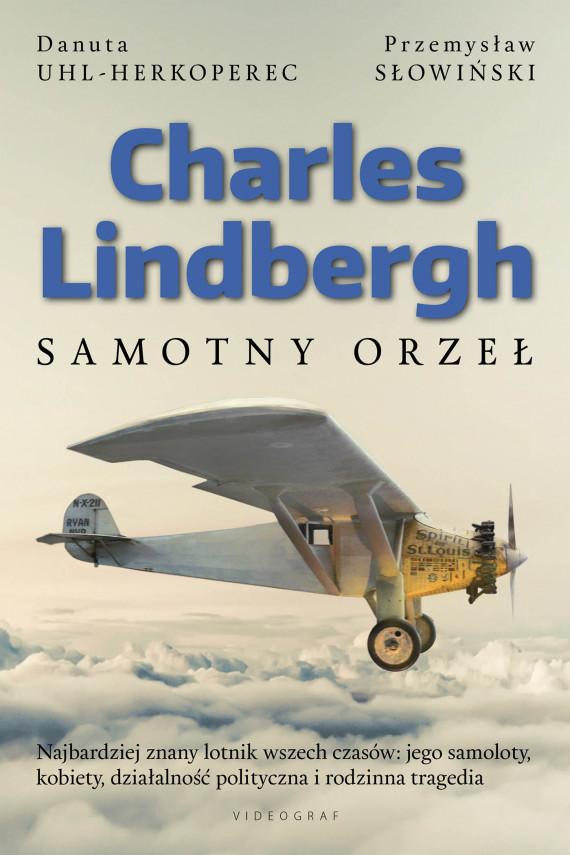 okładka Charles Lindberghebook | EPUB, MOBI | Przemysław Słowiński, Danuta Uhl-Herkoperec