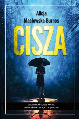okładka Cisza, Ebook | Alicja  Masłowska – Burnos
