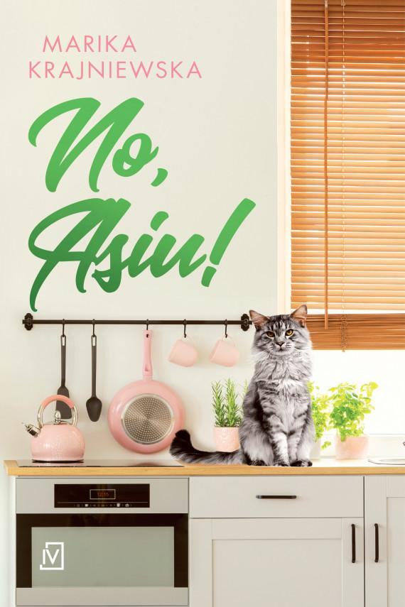 okładka No, Asiu!ebook | EPUB, MOBI | Marika Krajniewska
