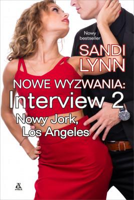 okładka Nowe wyzwania. Interview: Nowy Jork & Los Angeles, Ebook | Sandi Lynn