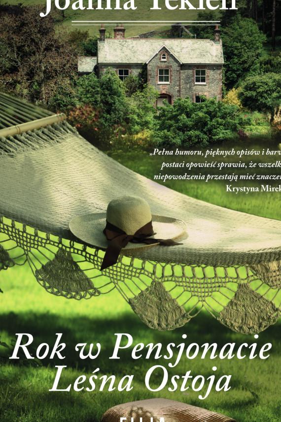 okładka Rok w Pensjonacie Leśna Ostojaebook | EPUB, MOBI | Tekieli Joanna