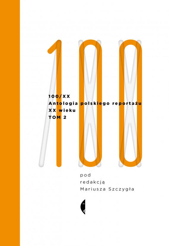 okładka Antologia 100/XX. Tom 2ebook | EPUB, MOBI | autor zbiorowy