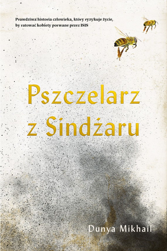 okładka Pszczelarz z Sindżaruebook | EPUB, MOBI | Mikhail Dunya