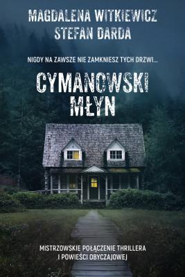 okładka Cymanowski Młyn, Ebook | Magdalena Witkiewicz, Stefan Darda