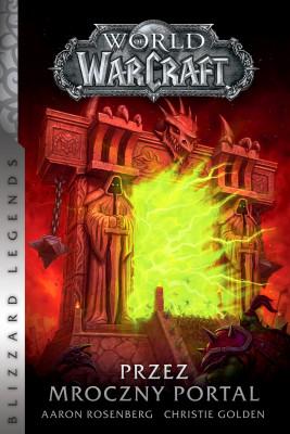 okładka World of Warcraft: Przez Mroczny Portal, Ebook | Aaron Rosenberg