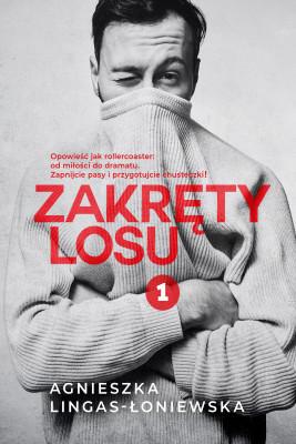 okładka Zakręty losu. Tom 1, Ebook | Agnieszka Lingas-Łoniewska