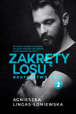 okładka Zakręty losu. Tom 2. Braterstwo krwi, Ebook | Agnieszka Lingas-Łoniewska