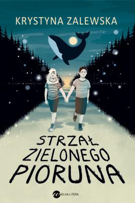 okładka Strzał zielonego pioruna, Ebook   Krystyna Zalewska