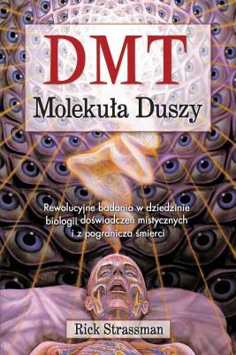 okładka DMT. Molekuła duszy, Ebook | Rick Strassman