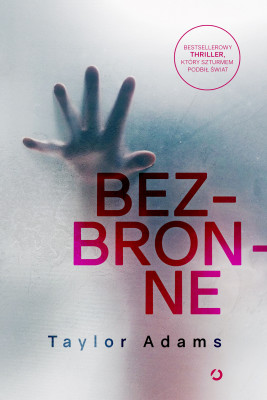 okładka Bezbronne, Ebook | Taylor  Adams