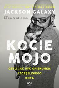 okładka Kocie mojo, czyli jak być opiekunem szczęśliwego kota, Ebook | Galaxy Jackson