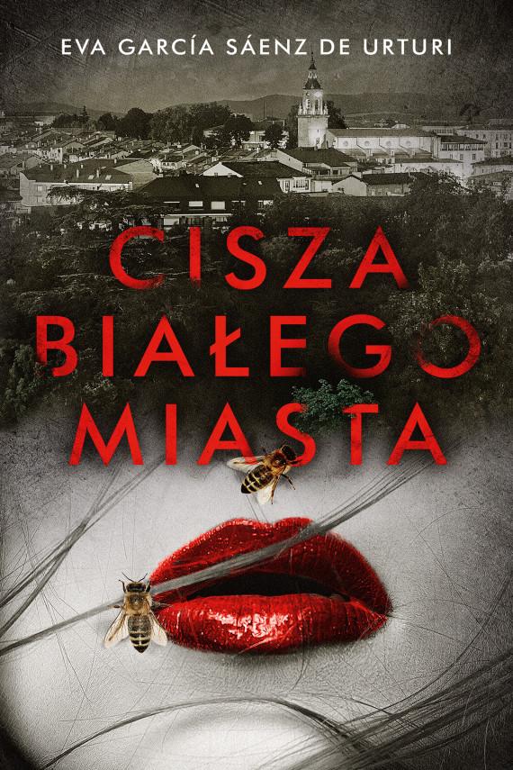 okładka Cisza białego miastaebook | EPUB, MOBI | Joanna Ostrowska, Eva Garcia Saenz de Urturi