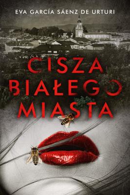 okładka Cisza białego miasta, Ebook | Joanna Ostrowska, Eva Garcia Saenz de Urturi