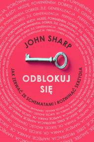 okładka Odblokuj się, Ebook   Anna Czajkowska, John Sharp