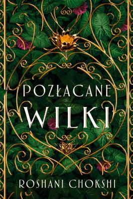 okładka Pozłacane wilki, Ebook | Roshani Chokshi
