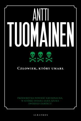 okładka Człowiek, który umarł, Ebook | Antti Tuomainen