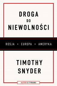 okładka Droga do niewolności, Ebook | Timothy Snyder