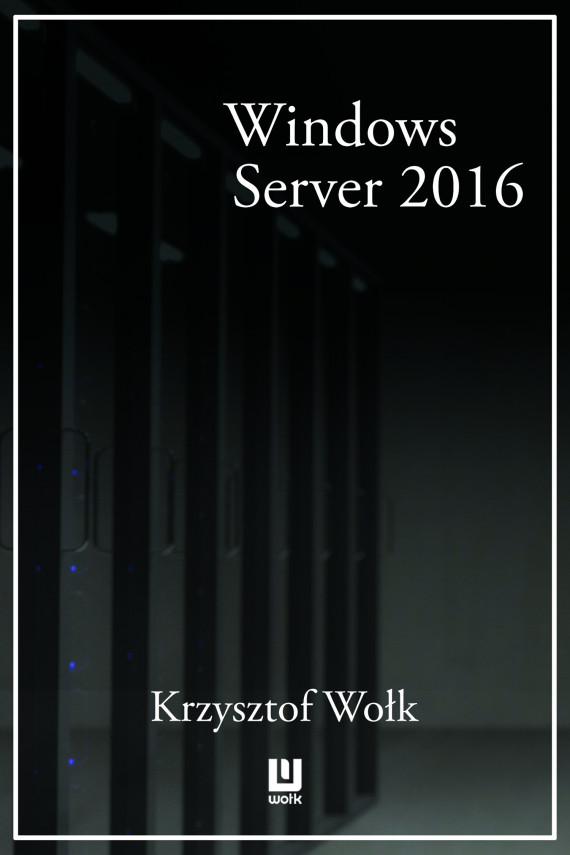 biblia windows server 2021 podręcznik administratora