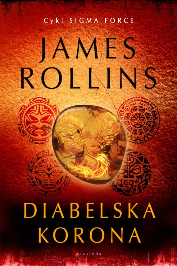 okładka DIABELSKA KORONAebook | EPUB, MOBI | James Rollins, MARIA FRĄC