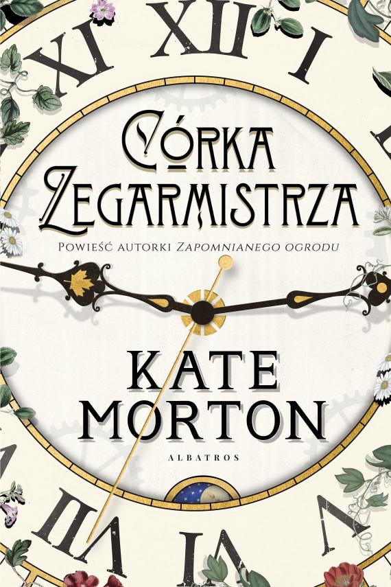 okładka CÓRKA ZEGARMISTRZAebook | EPUB, MOBI | Kate Morton, Anna Dobrzańska