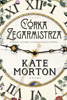 okładka CÓRKA ZEGARMISTRZA, Ebook | Kate Morton