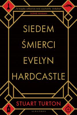 okładka SIEDEM ŚMIERCI EVELYN HARDCASTLE, Ebook | Łukasz Praski, Stuart Turton