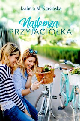okładka Najlepsza przyjaciółka, Ebook | Izabela M.  Krasińska