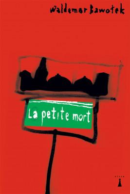 okładka La petite mort, Ebook | Bawołek Waldemar
