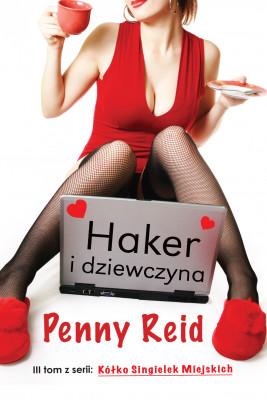 okładka Haker i dziewczyna, Ebook | Penny Reid