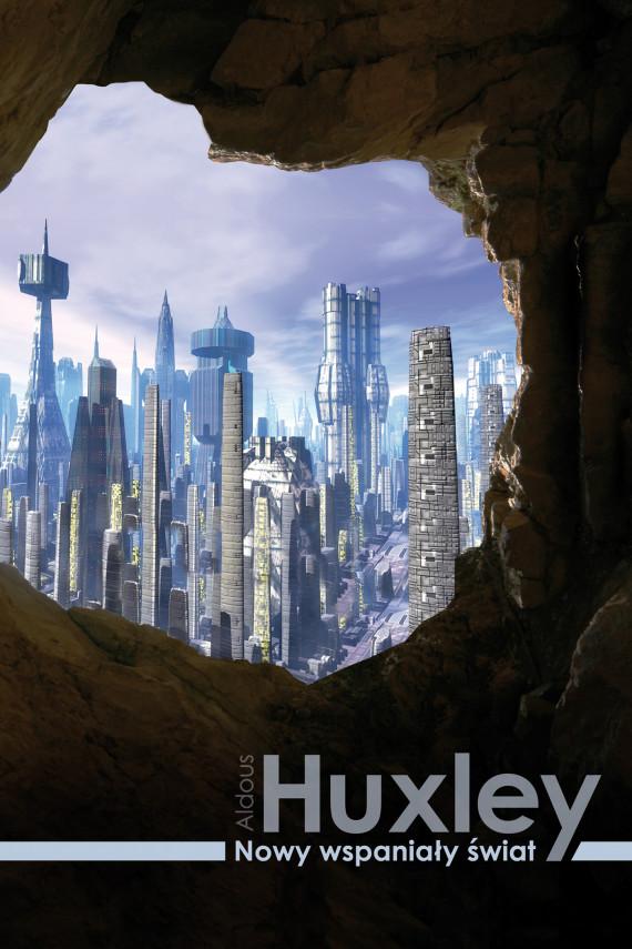 okładka Nowy wspaniały światebook | EPUB, MOBI | Aldous Huxley, Bogdan Baran