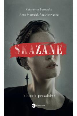okładka Skazane, Ebook | Katarzyna Borowska