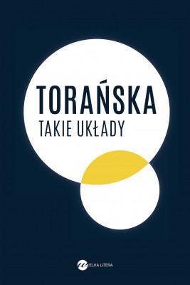 okładka Takie układy, Ebook | Torańska Teresa