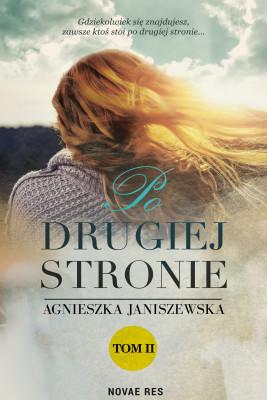 okładka Po drugiej stronie Tom II, Ebook | Agnieszka  Janiszewska