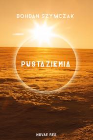 okładka Pusta ziemia, Ebook | Bohdan Szymczak